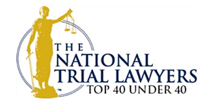 Rated the Top 40 Under 40 by National Trial Lawyers Association